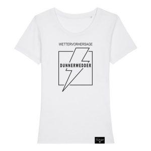 Dunnerwedder Donnerwetter Franken Sprüche T-Shirt Damen