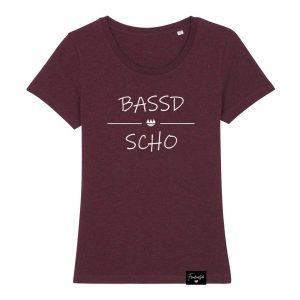 Bassd Scho Franken Sprüche T-Shirt Damen