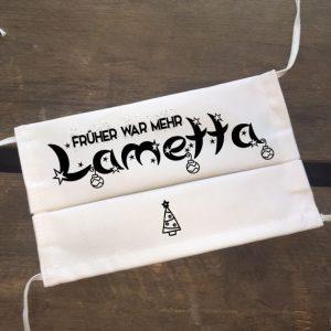 GEsichtsmaske Früher war mehr Lametta