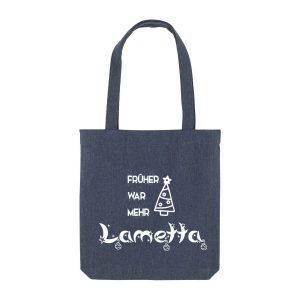 Stofftasche Früher war mehr Lametta